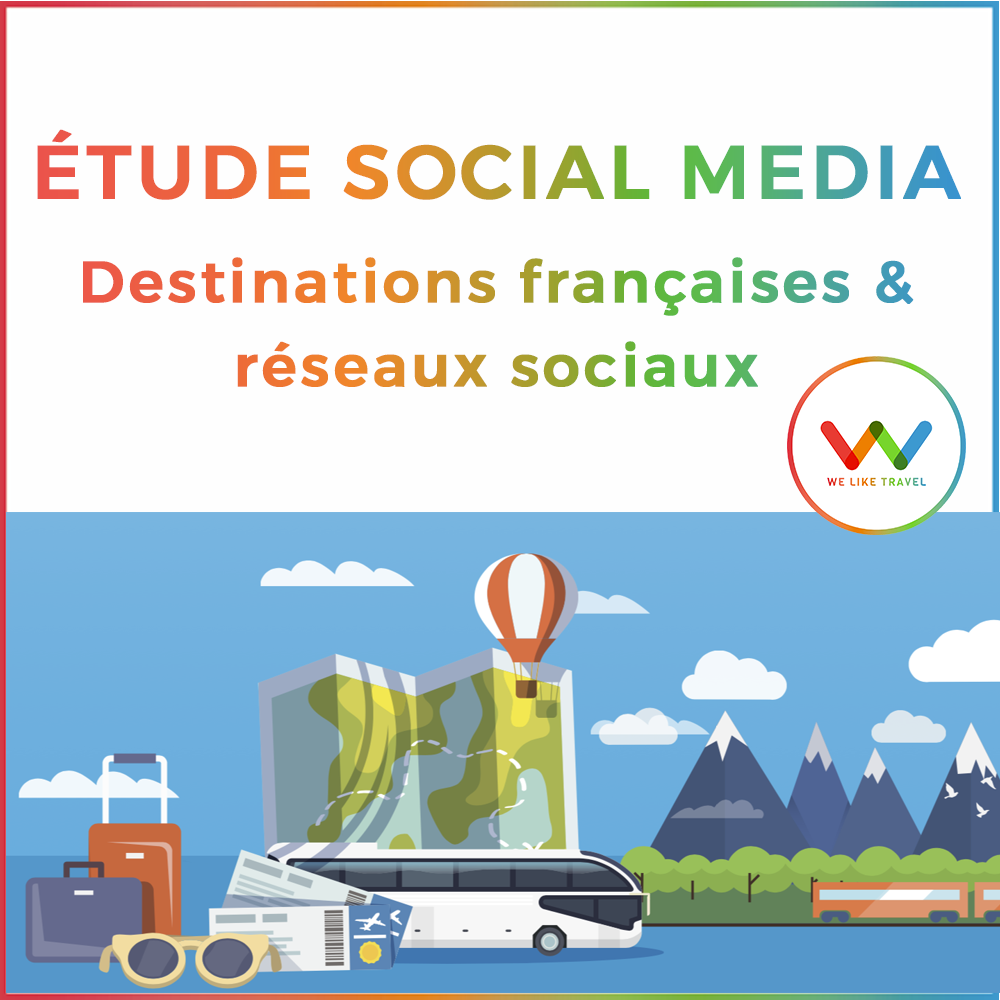 etude-social-media-destinations-francaises-2017